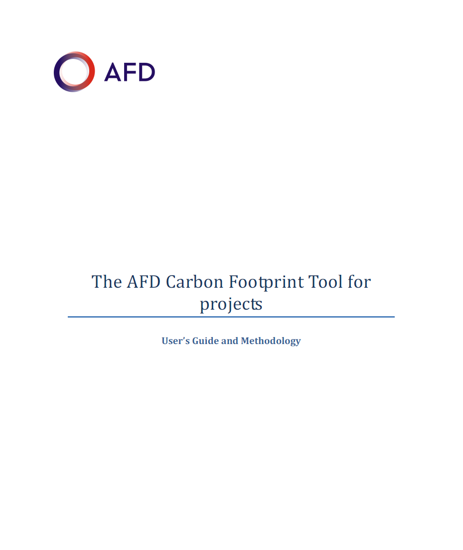 The AFD Carbon Footprint Tool for projects - User's Guide and Methodology
