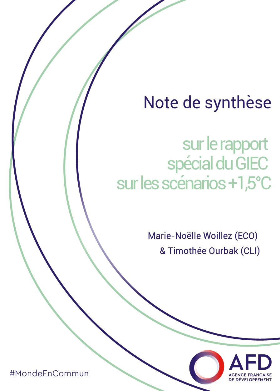 Note de synthèse sur le rapport spécial du GIEC sur les scénarios + 1,5°C