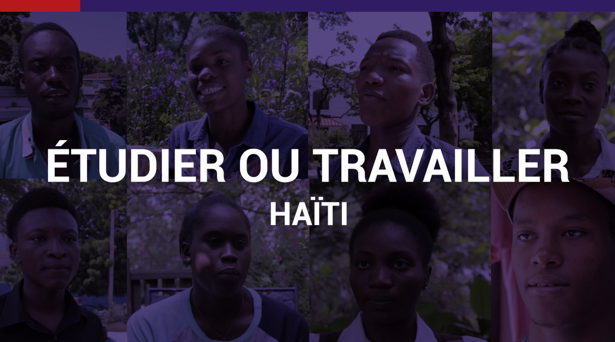 Etudier ou travailler - Haïti