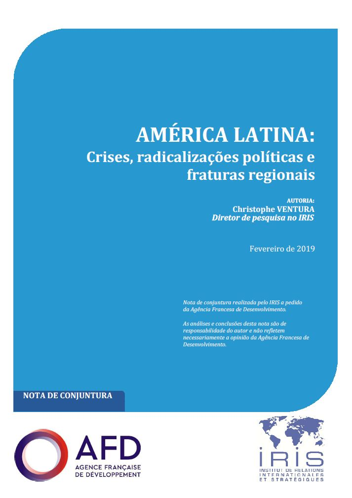 América latina: Crises, radicalizações políticas e fraturas regionais