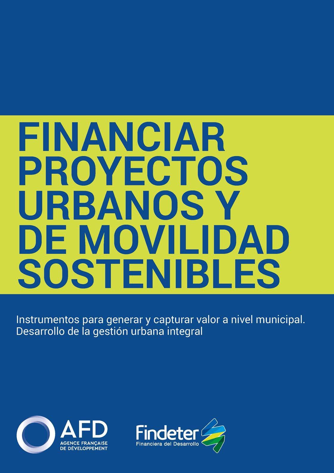 Financiar proyectos urbanos y de movilidad sostenibles