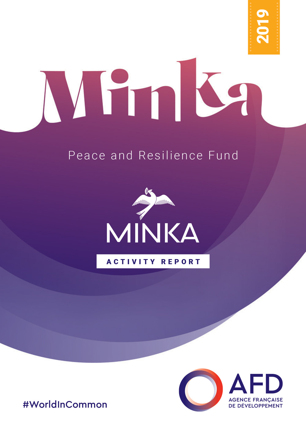 Minka Peace and Resilience Fund - 2019 Activity Report