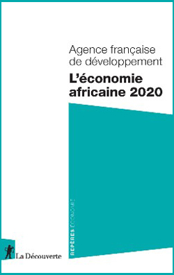 L'économie africaine 2020, éditions La Découverte, 126 p., janvier 2020