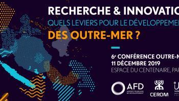 Recherche & Innovation: quels leviers pour le développement des Outre-mer ?