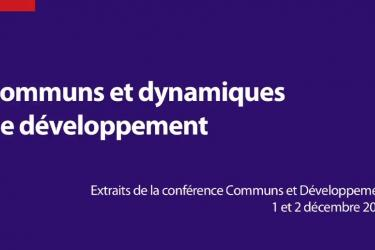 Conférence Communs et Développement | Communs et dynamiques de développement