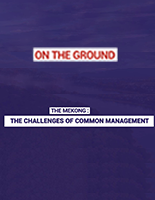 The Mekong : the challenges of common management