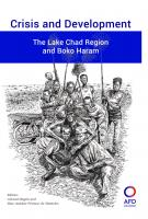 Crisis and Development. The Lake Chad Region and Boko Haram_couv