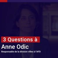 Anne Odic : Les villes ont un rôle à jouer dans la lutte contre le changement climatique