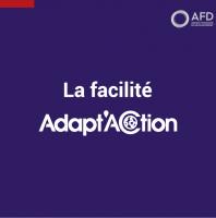Qu'est-ce que la facilité Adapt'Action ?
