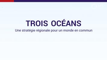 3 océans : une stratégie régionale pour un monde en commun