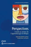 Perspectives : L'école au service de l'apprentissage en Afrique