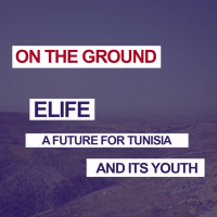 Elife : a future for tunisia and its youth