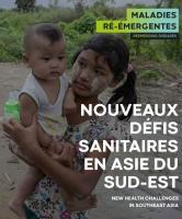 """Livret exposition """"Maladies ré-émergentes : nouveaux défis sanitaires en Asie du Sud-Est"""""""