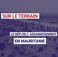 Le défi de l'assainissement en Mauritanie