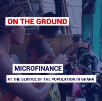 Microfinance at the service of the population in Ghana