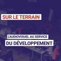 L'audiovisuel au service du développement