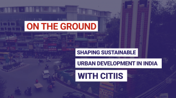 Shaping sustainable urban development in india with CITIIS