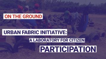 Urban fabric initiative: a laboratory for citizen participation