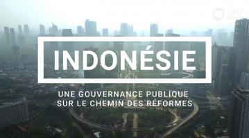 Une gouvernance publique sur le chemin des réformes en Indonésie