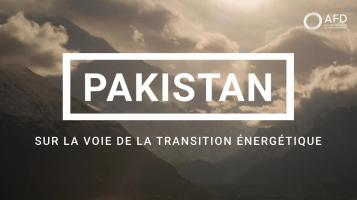 Sur la voie de la transition énergétique au Pakistan