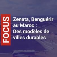 Zenata, Benguerir au Maroc : Des modèles de villes durables