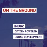 India: Citizen-powered urban development