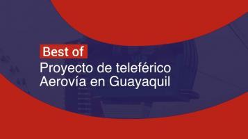 Proyecto de telelérico Aerovía en Gayaquil