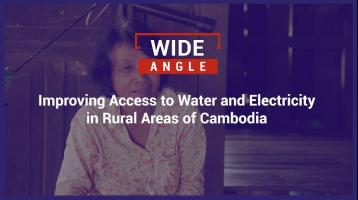 Improving access to water and electricity in Rural Areas of Cambodia