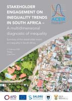 Stakeholder engagement on inequality trends in South Africa – A multidimensional diagnostic of inequality