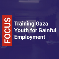 Training Gaza Youth for Gainful Employment
