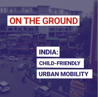 India: Child-friendly urban mobility