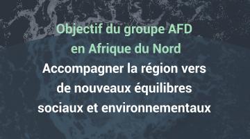 2021-2025 : Accompagner l'Afrique du Nord vers de nouveaux équilibres sociaux et environnementaux